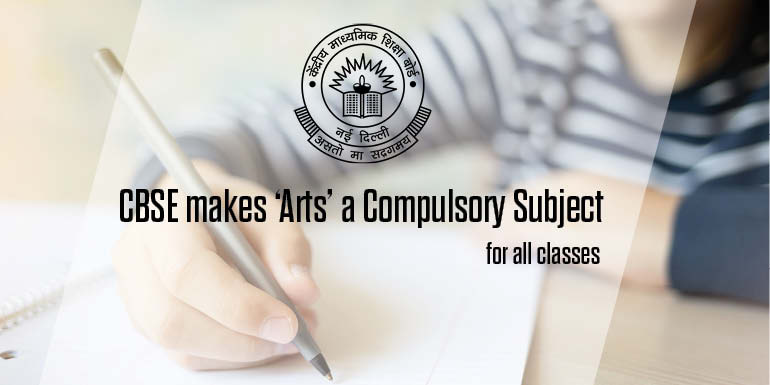 CBSE Makes arts a Compulsory Subject