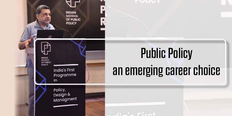 Public Policy an emerging career choice