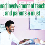 Shared involvement of teachers and parents a must
