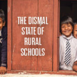 The dismal state of rural schools