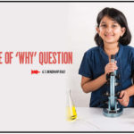 The importance of 'Why' question