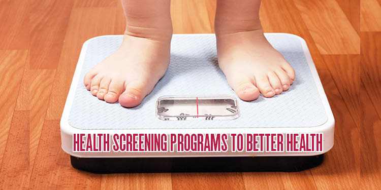 Health Screening Programs to better health
