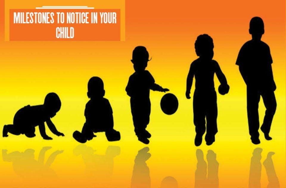 Milestones-to-notice-in-your-child