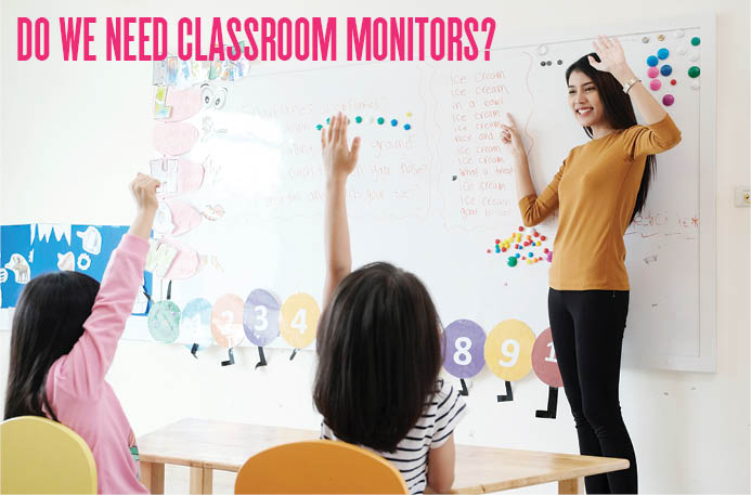 Do we need classroom monitors