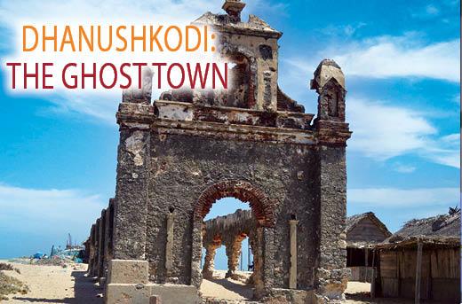 Dhanushkodi The Ghost Town