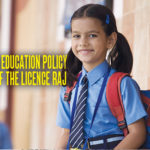 National Education Policy Return of the Licence Raj