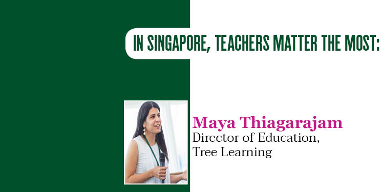 In Singapore teachers matter the most