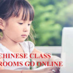 CHINESE CLASS ROOMS GO ONLINE