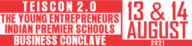 TEISCON 2.0: The Young Entrepreneurs Indian Premier Schools Business Conclave